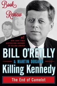 Killing Kennedy Book Review
