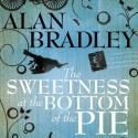The Sweetness at the Bottom of the Pie // Book Review