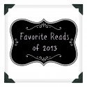 Favorite Reads of 2013
