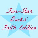Five Star Books: Faith Edition