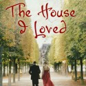 The House I Loved // Book Review