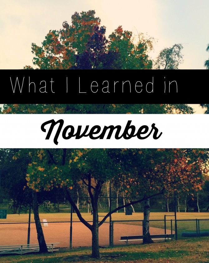 What I Learned in November 2014