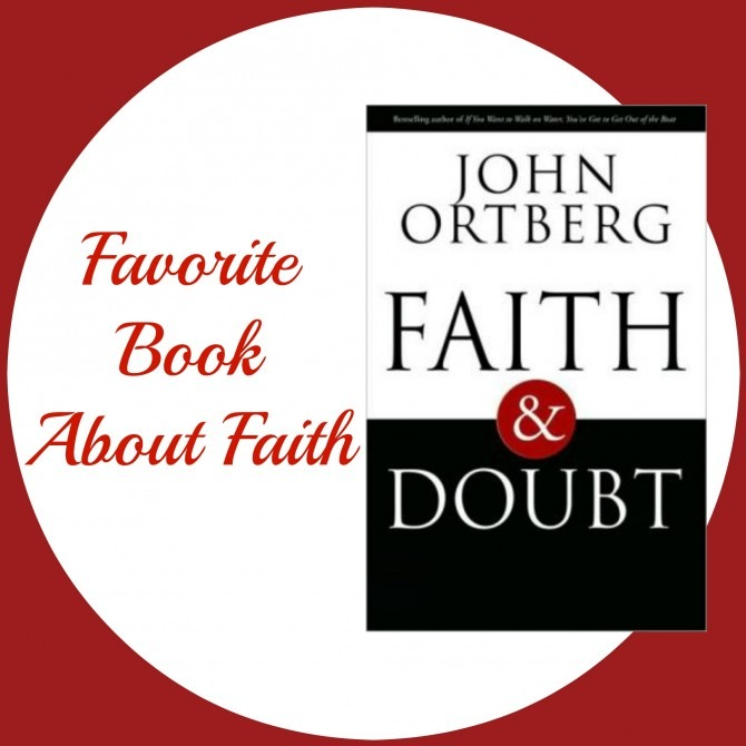 Favorite Book About Faith Faith & Doubt