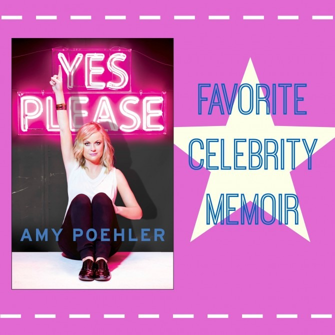 Favorite Celebrity Memoir Yes Please