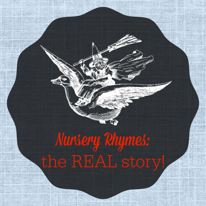 Nursery Rhymes Real Story