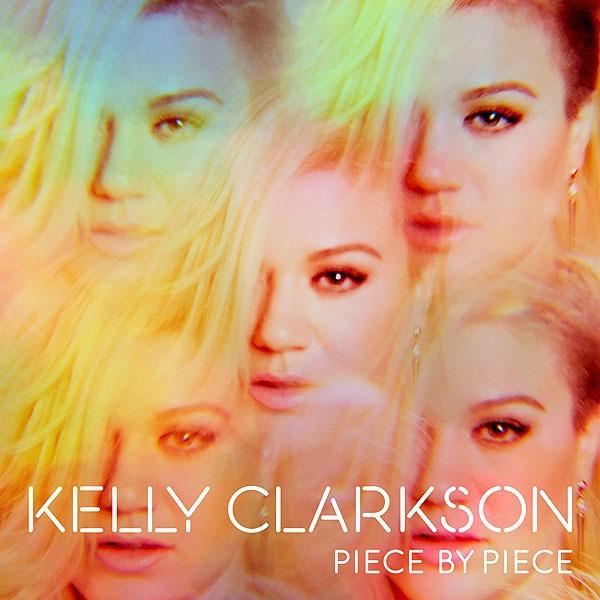 Piece by Piece // Kelly Clarkson