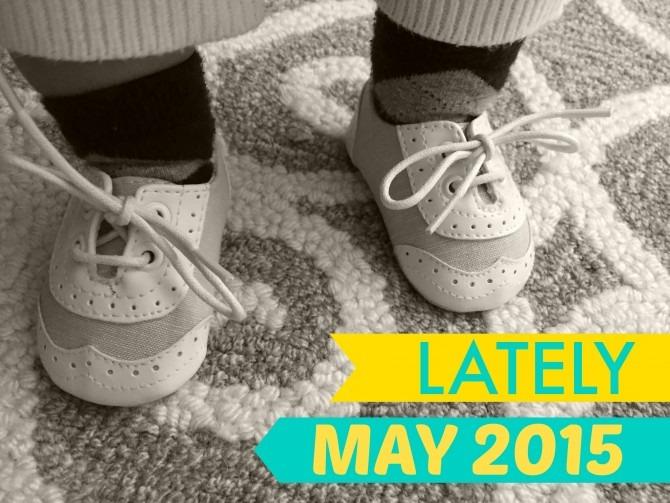 Lately May 2015
