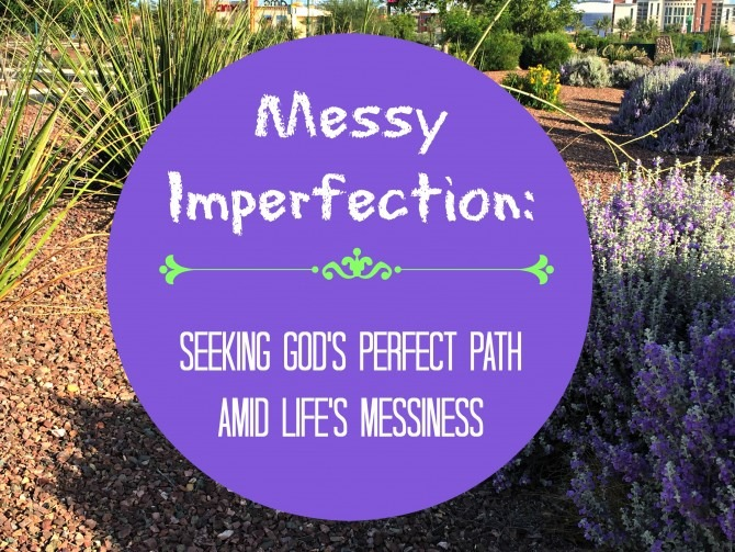 Messy Imperfection