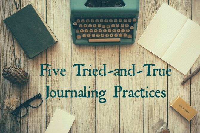 Tried-and-True Journaling Practices