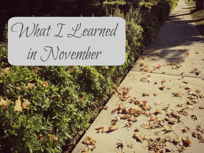 What I Learned in November 2015