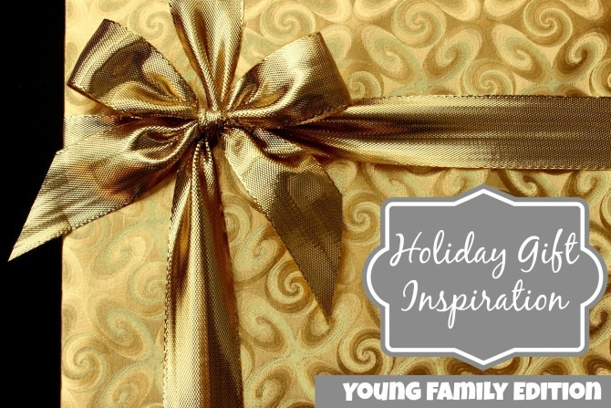 Holiday Gift Inspiration for Young Families