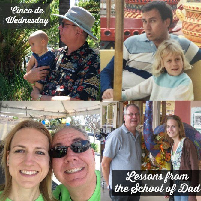 Cinco de Wednesday School of Dad