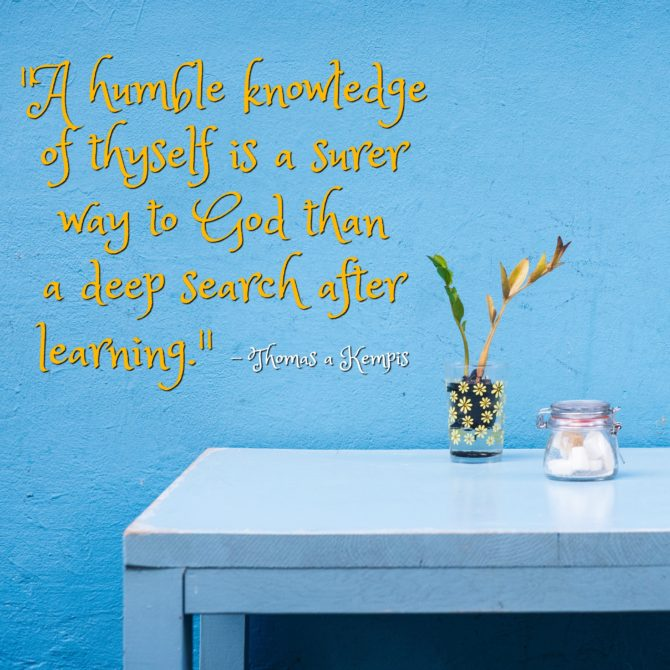 Quotable from Thomas a Kempis