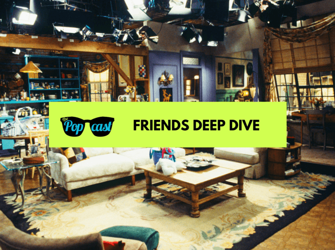 Friends Deep-DIve