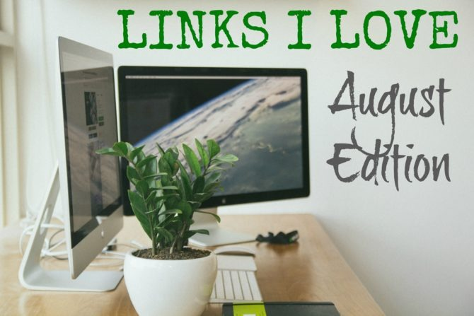Links I Love August