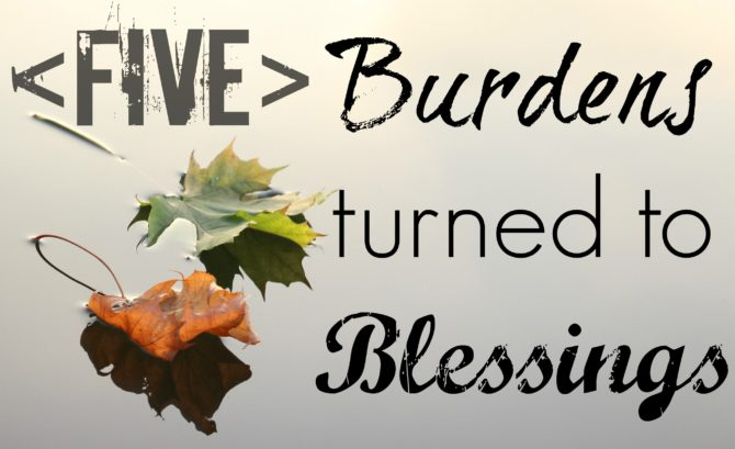 burdens-to-blessings