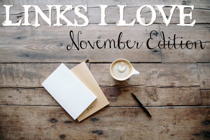 links-i-love-november-edition