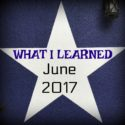 Fifteen Things I Learned in June {2017}