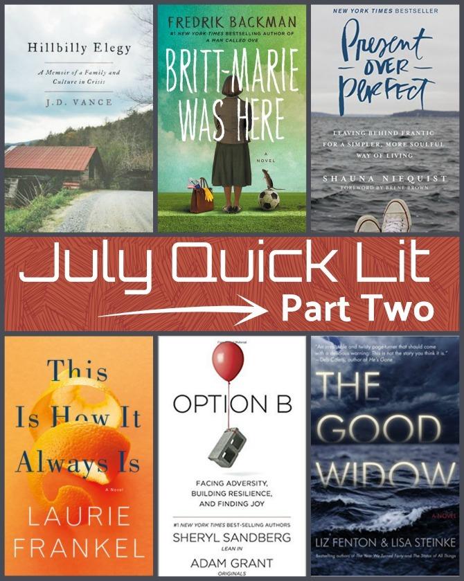 Quick Lit: Reading Wrap Up, Part 2 // July 2017