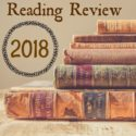 Reading Review: An End-of-Year Wrap-Up and My Favorite Books of 2018